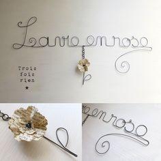 """Message fil de fer """"La vie en rose"""" et fleur de papier"""