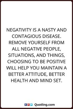 Negative People Quotes Negative People Just Drain The