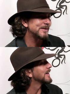 Eddie Vedder.  Those dimples!  Looks great in that hat.