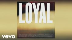 LOYAL - House for You (Audio)