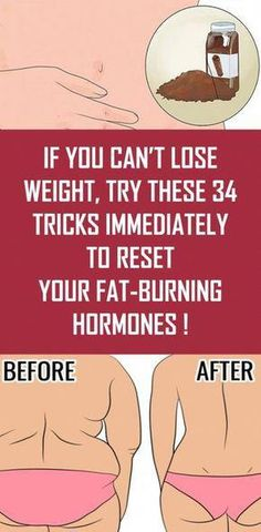 If You Can't Lose Weight, Try These 34 Tricks Immediately to Reset Your Fat-Burning Hormones ! #bestweightlossdiet,bestweightlosspills,bestweightlossplan,bestweightlosspeople,bestweightlosssupplements,bestweightlossworkouts,bestweightlosstips,bestweightlossprogram,bestweightlossdrinks,bestweightlossexercises,bestweightlossproducts,bestweightlossfoods,bestweightlossshakes,bestweightlossfast,bestweightlossbeforeandafter Quick Weight Loss Tips, Weight Loss Help, Losing Weight Tips, Weight Loss Plans, Weight Loss Program, How To Lose Weight Fast, Reduce Weight, Weight Gain, Weight Loss Tricks