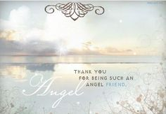 You're an Angel Friend - Friendship eCard