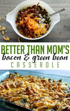 Bacon Green Bean Casserole How to make a standard recipe better? More beans, less mush, more cheese.and my BFF Bacon. This Bacon Green Bean Casserole is better than your mom's. Side Dish Recipes, Vegetable Recipes, Dinner Recipes, Greenbean Casserole Recipe, Casserole Recipes, Comidas Paleo, Green Bean Casserole Bacon, Simple Green Bean Casserole, Thanksgiving Green Bean Casserole