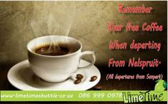 Remember your FREE coffee when departing from Nelspruit #coffee #Limetimeshuttle - Limetime Blog