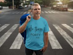 Birthday T-Shirt, 45 Years Bday Gift, Hello Forty-five Tee, Forty-fifth Jubilee Tshirt, funny 45 Yrs Anniversary Unisex Shirts Happy Birthday For Him, Birthday Gift For Wife, Dad To Be Shirts, Cat Shirts, Guardian Angel Gifts, Godparent Gifts, 45 Years, Shirt Sale, Colorful Shirts
