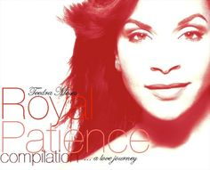 Teedra Moses: Royal Patience Compilation… A Love Journey