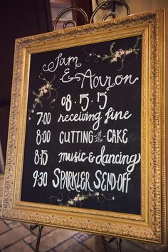 Breakdown of the night chalk board sign featuring cutting of the cake, dancing…
