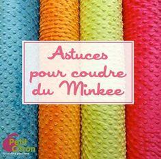DIY Des astuces pour coudre le minkee. (http://www.petitcitron.com/index.php/techniques-de-couture/tissus/coudre-du-minkee#.VIQNEuzLRDu)
