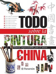 Buy Todo sobre la pintura china by Equipo Parramón Paidotribo and Read this Book on Kobo's Free Apps. Discover Kobo's Vast Collection of Ebooks and Audiobooks Today - Over 4 Million Titles! Watercolor Techniques, Art Techniques, Learn To Paint, Japan Spring, Teaching Art, Drawing Tips, Figure Drawing, Designs To Draw, Asian Art