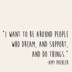 I heart Amy Poehler :: I want to be around people who do things. Art Print