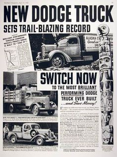 1938 Dodge Trucks original vintage ad. New Dodge Truck sets trail-blazing record. Featuring the 1 1/2 ton stake body and the 1/2 ton commercial pickup truck. Brilliant performance through the Canadian Rockies proves Dodge is built to take it. Switch now to the most brilliant performing Dodge truck ever built... and save money!