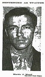 Martin James Monti - Only known United States pilot to defect to Nazi Germany in WW II.