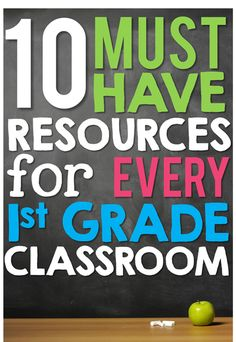 10 Must Have Resources for Every 1st Grade Classroom