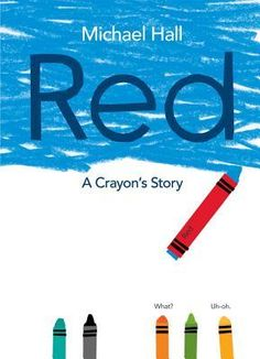 "Red | Michael Hall | February 3,2015 | A blue crayon mistakenly labeled as ""red"" suffers an identity crisis in the new picture book by the New York Times-bestselling creator of My Heart Is Like a Zoo and It's an Orange Aardvark! Funny, insightful, and colorful, Red: A Crayon's Story, by Michael Hall, is about being true to your inner self and following your own path despite obstacles that may come your way. #picturebook #2015"