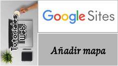 Google Sites Nuevo 2017 - Añadir mapa (español)