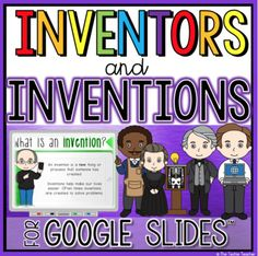 Inventors and Inventions PowerPoint and Activities Teaching Technology, Technology Tools, Energy Technology, Digital Word, Powerpoint Lesson, Math Manipulatives, Research Projects, Google Classroom, Math Resources