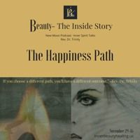 The Happiness Path by Podcast:  Beauty-The Inside Story on SoundCloud