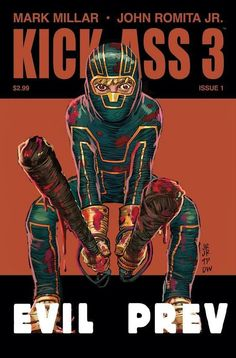 kick ass comic books covers   Kick-Ass 3 #1 Review
