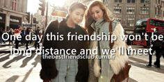best friends, best girl friends, long distance, best guy friends, friendships