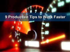 Presentation http://www.slideshare.net/kanbantool/9-productive-tips-to-work-faster