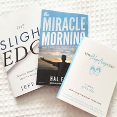 What I'm reading now  The Slight Edge  Miracle Morning  Flip Flop CEO  Want to change your life? READ!!!!!| Bonnie Donahue