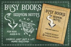Busy Books: Sermon Notes for Kids - Winners Announced - Time-Warp Wife Positive Marriage Quotes, Childrens Sermons, Sermon Notes, Bible Study For Kids, Christian Resources, Daily Encouragement, Bible Teachings, Books For Boys, Busy Book