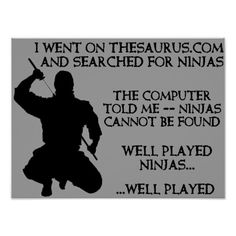 Well played ninjas. Well played. lol XD