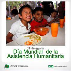 Hoy Día Mundial de la Asistencia Humanitaria, reconocemos el esfuerzo del gobierno federal con la Cruzada Nacional Contra el Hambre