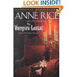 Anne Rice: The Vampire Lestat (Book 2 The Vampire Chronicles)