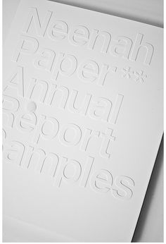 White on white Neenah Paper annual report _