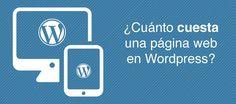 ¿Cuánto cuesta una página web en Wordpress? - http://jorgecastro.mx/articulos/cuanto-cuesta-una-pagina-web-en-wordpress/?utm_source=Pinterest