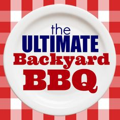 The Ultimate Backyard BBQ! Great ideas for food, drinks and fun! » The V Spot