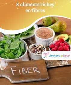 8 aliments riches en fibres   La consommation quotidienne d'aliments riches en fibres est l'une des habitudes essentielles pour maintenir le bien-être du corps. Fruit, Food, Fiber Foods, Good Habits, Healthy Nutrition, Recipes, Kitchens, Essen, Meals