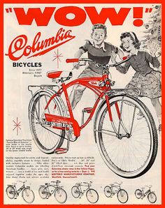 Vintage Columbia bicycle ad for Christmas 1950's-A bike was your entertainment or transportation to the corner store or to visit a friend.