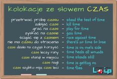 Angielskie tłumaczenia polskich zwrotów z rzeczownikiem CZAS - Loip Angielski Online English Idioms, English Phrases, English Words, English Lessons, English Vocabulary, English Grammar, Education English, Teaching English, Learn Polish