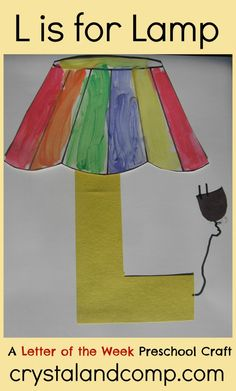 L is for Lamp: A Letter of the Week Preschool Craft This is an awesome site for preschool teachers! Letters of the week crafts, snacks, songs/fingerplays and read aloud book suggestions! Preschool Letter Crafts, Alphabet Letter Crafts, Abc Crafts, Preschool Projects, Classroom Crafts, Preschool Learning, In Kindergarten, Preschool Activities, Preschool Teachers