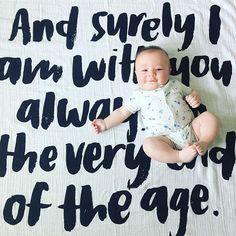 """And surely I am with you always..."" Find this and more perfect swaddle blankets at www.modernburlap.com. #newborn #blanket #photoshoot #newbornphotography"