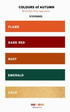 Flame + Dark Red + Rust + Emerald and Gold Autumn colour Palette - Warm tone autumn colors ,colors of autumn, fall color ideas ,autumn color