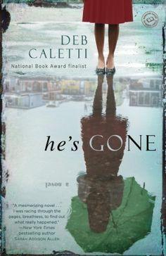 He's Gone: A Novel, http://www.amazon.com/dp/B00A5MRG1Y/ref=cm_sw_r_pi_awdm_MIW8sb0X07NZ2
