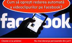 Cum sa opresti redarea automata a videoclipurilor pe Facebook