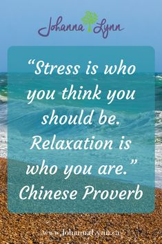 """""""Stress is who you think you should be. Relaxation if who you are"""" - Chinese Proverb Learn what family stresses are affecting your life today. Is the past still the present. #stress #stressfree #stressrelease #stressrelief #family"""