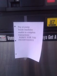 """Thankfully, I always pay at the pump, so it wasn't an """"inconviance"""" for me. This was at Vons on Maryland Parkway, Las Vegas, NV not too long ago."""