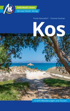 Kos Island – The most important information & tips for your Kos holiday - Travel Ideas Happy Hollidays, Nightlife Travel, Holiday Travel, Night Life, Island, Beach, Tips, Silky Hair, Hair Conditioner