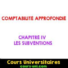 CHAPITRE IV- LES SUBVENTIONS (Comptabilité approfondie) | Cours Universitaires
