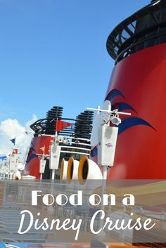 Food on a Disney Cruise; What's to eat on a Disney Cruise; Disney Wonder, Disney Magic, Disney Dream, Disney Fantasy - My Big Fat Happy Life