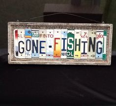 Gone Fishing Sign Made from Old License Plates Barn Wood and Creativity | eBay