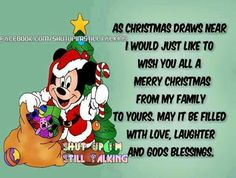Love, Laughter and God's Blessings! Christmas Messages, Christmas Quotes, Merry Christmas, Christmas Ideas, Holiday Cartoon, Facebook Image, Disney Quotes, Picture Quotes, Quote Pictures
