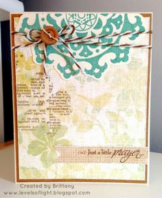 Levels of Light: Just a Little Prayer card w/CTMH Skylark paper and Pirouette stamp set