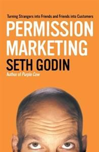 Buy Permission Marketing: Turning Strangers Into Friends And Friends Into Customers by Seth Godin and Read this Book on Kobo's Free Apps. Discover Kobo's Vast Collection of Ebooks and Audiobooks Today - Over 4 Million Titles!