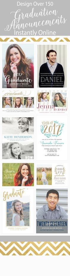 Over 150 different graduation announcement and invitation ideas that can be personalized instantly online.